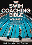 The Swim Coaching Bible, written by Dick Hannula / Nort Thornton