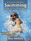 Coaching Swimming Successfully, written by Dick Hannula