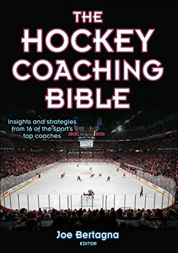 The Hockey Coaching Bible - Joseph Bertagna