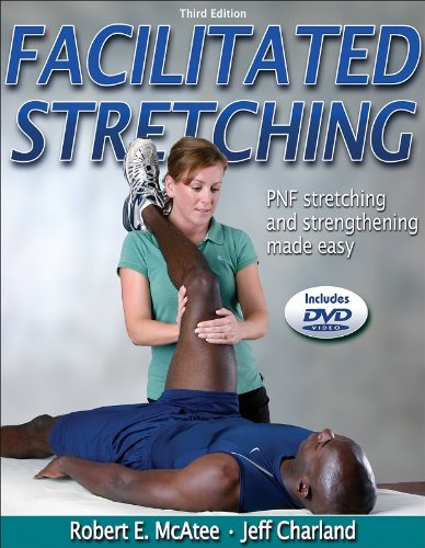 Facilitated Stretching - 3rd Edition, McAtee, Robert; Charland, Jeff