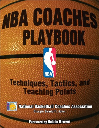 NBA Coaches Playbook: Techniques, Tactics, and Teaching Points - National Basketball Coaches AssociationGiorgio Gandolfi