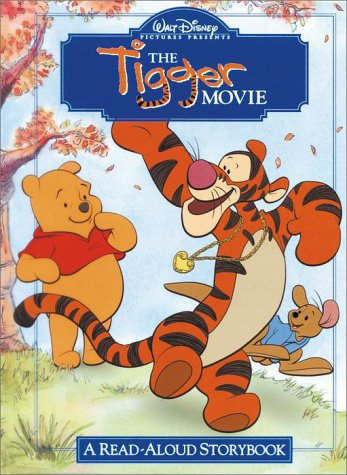 The Tigger Movie: A Read-Aloud Storybook (Read-Aloud Storybooks (Disney)) by Ellen Titlebaum (Hardcover)