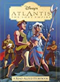 Atlantis: The Lost Empire: A Read-Aloud Storybook (Read-Aloud Storybook) by Catherine Hapka, Cathy Hapka