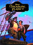 Treasure Planet: A Read-Aloud Storybook (Read-Aloud Storybooks (Disney)) by Random House Disney (Hardcover)