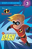 The Incredible Dash (Step Into Reading. Step 3)