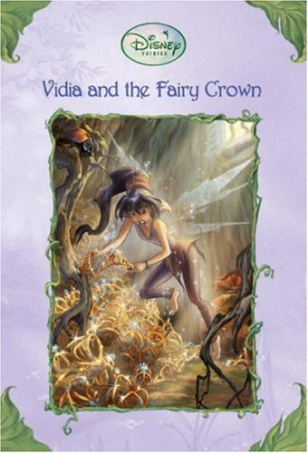 Vidia and the Fairy Crown (Disney Fairies), Driscoll, Laura