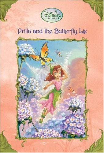 Prilla And the Butterfly Lie (Disney Fairies), Richards, Kitty