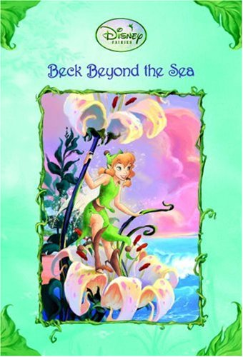 Beck Beyond the Sea (Disney Fairies), Kimberly Morris