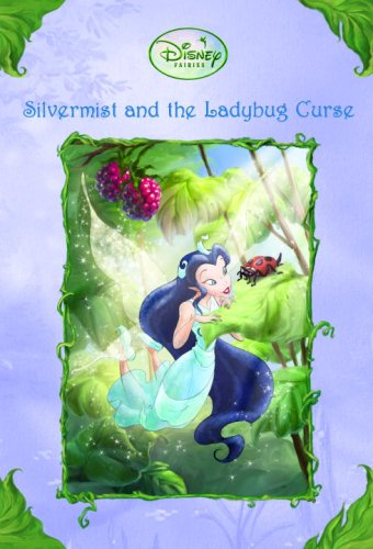 Silvermist and the Ladybug Curse (Disney Fairies), Gail Herman