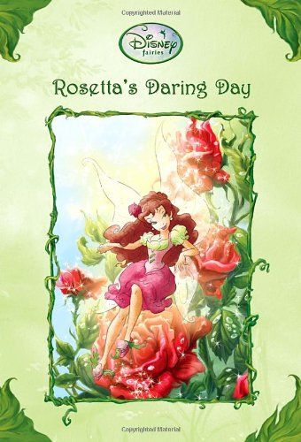 Rosetta's Daring Day (Disney Fairies) (A Stepping Stone Book(TM)), Papademetriou, Lisa