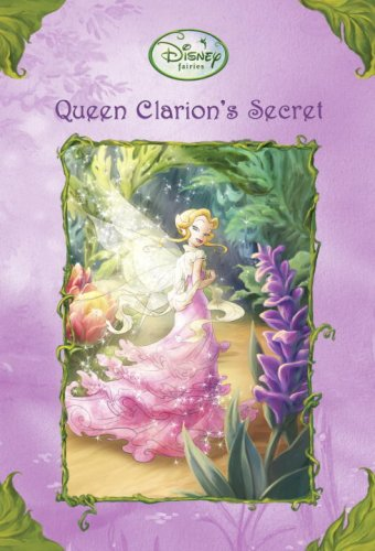 Queen Clarion's Secret (Disney Fairies / A Stepping Stone Book), Morris, Kimberly