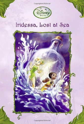 Iridessa, Lost at Sea (Disney Fairies) (A Stepping Stone Book(TM)), Papademetriou, Lisa