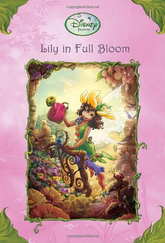 Lily in Full Bloom (Disney Fairies) (A Stepping Stone Book(TM)), Driscoll, Laura
