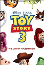 TOY STORY 3: The Junior Novelization by RH Disney