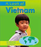 A Look at Vietnam (Our World)