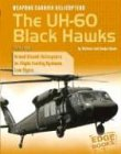 Weapons Carrier Helicopters: The Uh-60 Blackhawks