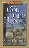 With God On A Deer Hunt