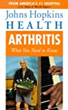 Arthritis What You Need to Know