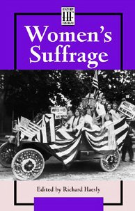Women s Suffrage - Richard HaeslyNew Roles For Women Artifacts