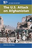 The U.S. Attack On Afghanistan (At Issue in History)