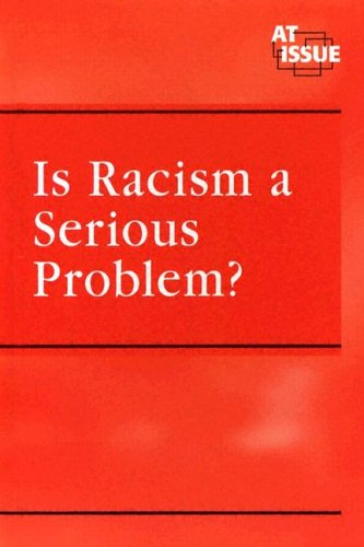 the issue of racism Free essays from bartleby | what is racism racism is one of those unusual things which seem to escape the understanding of clear and to the point.