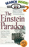 The Einstein Paradox: And Other Science Mysteries Solved by Sherlock Holmes by  Colin Bruce (Paperback - September 1998)