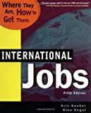 Everything California State Prisons Book: International Jobs : Where They Are, How to Get Them (International Jobs : Where They Are, How to Get Them, 5th Ed)