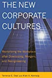 Buy The New Corporate Cultures: Revitalizing the Workplace After Downsizing, Mergers, and Reengineering from Amazon