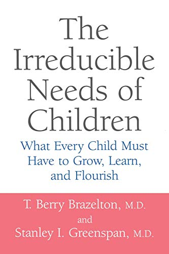 The Irreducible Needs of Children