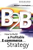 Buy B2B: How to Build a Profitable E Commerce Strategy from Amazon