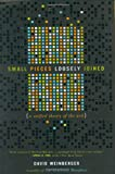 Buy Small Pieces Loosely Joined: A Unified Theory of the Web from Amazon