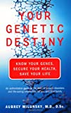 Your Genetic Destiny