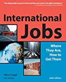 Buy International Jobs: Where They Are and How to Get Them, Sixth Edition from Amazon