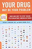 Your Drug May Be Your Problem by Breggin and Cohen
