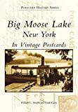 Big Moose Lake, New York (Postcard History Series)
