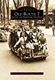 Old Route 7: Along the Berkshire Highway (Images of America)