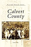 Calvert County (Images of America)