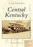 Central Kentucky: Bullitt, Marion, Nelson, Spencer, and Washington Counties (Postcard History Series)