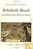 Rehoboth Beach: In Vintage Postcards (DE) (Postcard History Series)