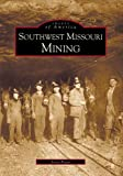 Southwest Missouri Mining Area