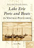 Lake Erie Ports and Boats In Vintage Postcards (Postcard History Series)