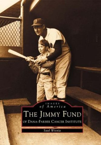 The Jimmy Fund (Images of America Series)