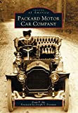 Packard Motor Car Company (Images of America)