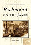 Richmond on the James (VA) (Postcard History Series)