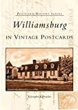 Williamsburg in Vintage Postcards (Postcard History Series)
