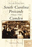 South Carolina Postcards: Camden (Postcard History Series)