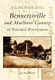 Bennettsville and Marlboro County (SC) (Postcard History Series)