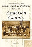 South Carolina Postcards: Anderson County (Postcard History Series)