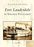 Fort Lauderdale in Vintage Postcards (FL) (Postcard History Series)