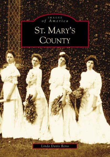 St. Mary's County (Images of America: Maryland)
